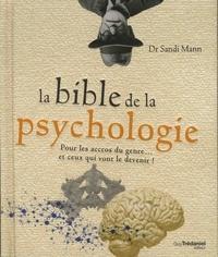 BIBLE DE LA PSYCHOLOGIE (LA)