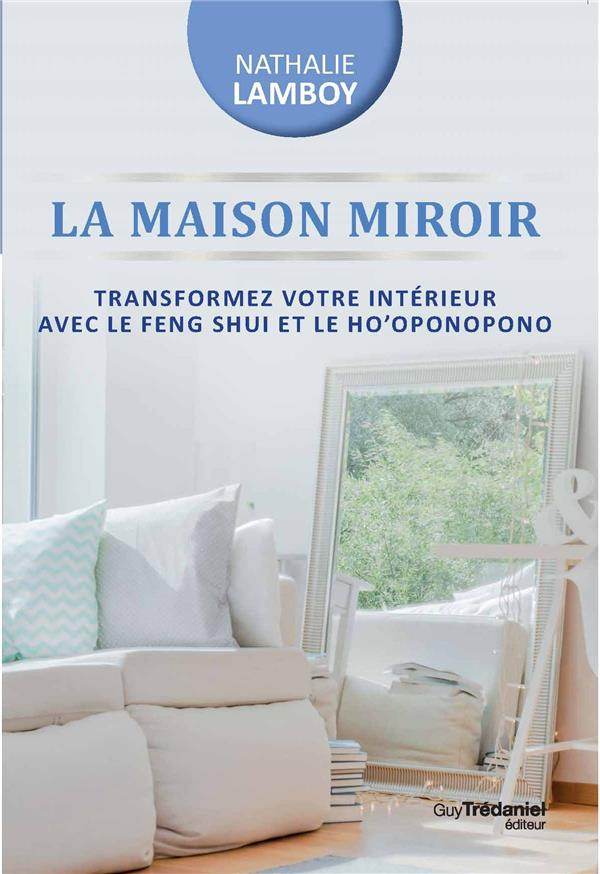 MAISON MIROIR (LA)