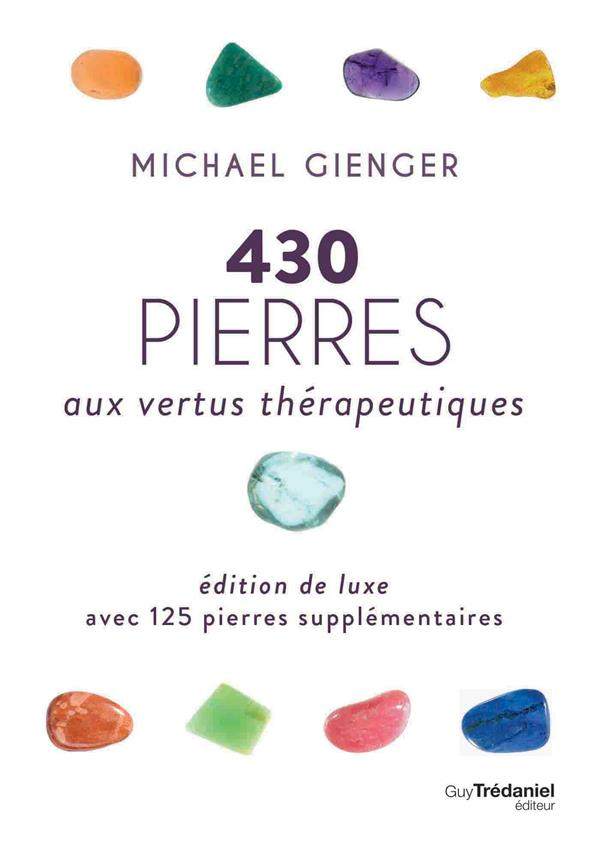 430 PIERRES AUX VERTUS THERAPEUTIQUES VERSION LUXE
