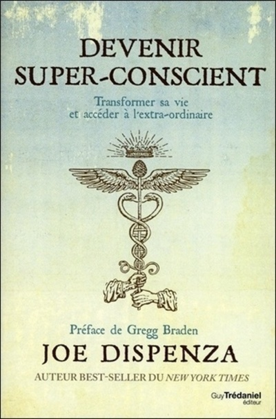 DEVENIR SUPER-CONSCIENT