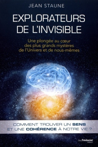 EXPLORATEURS DE L'INVISIBLE