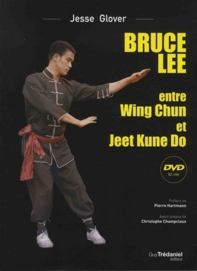 BRUCE LEE ENTRE WING CHUN ET JEET KUNE DO AVEC DVD