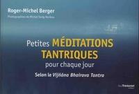 PETITES MEDITATIONS TANTRIQUES