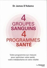 4 GROUPES SANGUINS 4 PROGRAMMES SANTE