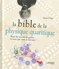 LA BIBLE DE LA PHYSIQUE QUANTIQUE