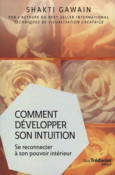COMMENT DEVELOPPER SON INTUITION (POCHE)
