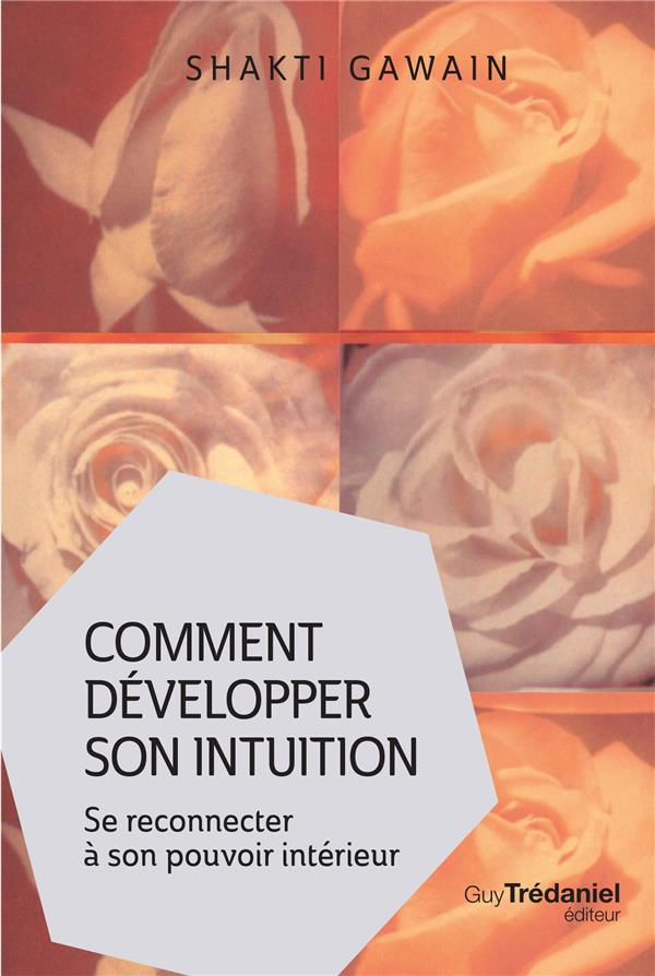 COMMENT DEVELOPPER SON INTUITION