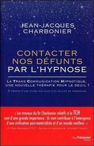 CONTACTER NOS DEFUNTS PAR L'HYPNOSE