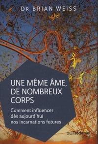 MEME AME DE NOMBREUX CORPS (UNE)