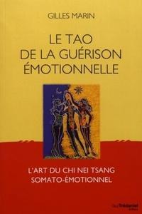 TAO DE LA GUERISON EMOTIONNELLE (LE)