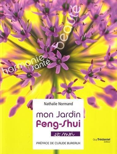 MON JARDIN FENG-SHUI ET MOI