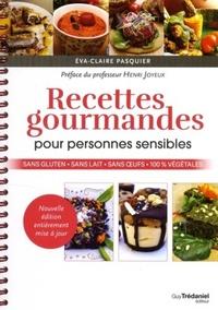 RECETTES GOURMANDES POUR PERSONNES SENSIBLES