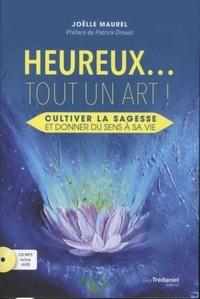 HEUREUX ... TOUT UN ART AVEC CD