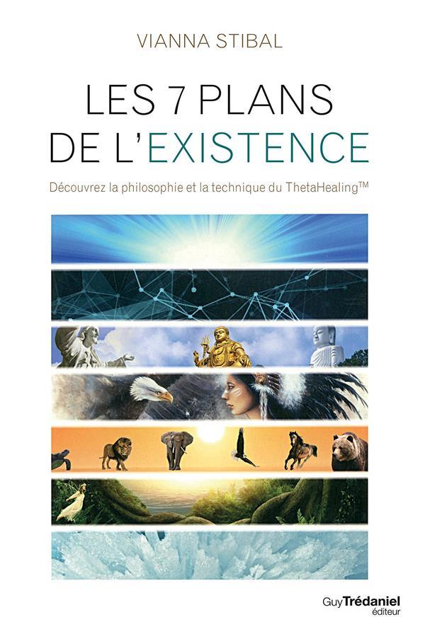 7 PLANS DE L'EXISTENCE (LES)
