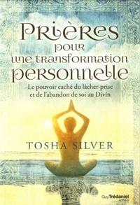 PRIERES POUR UNE TRANSFORMATION PERSONNELLE
