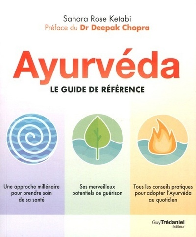 AYURVEDA LE GUIDE DE REFERENCE