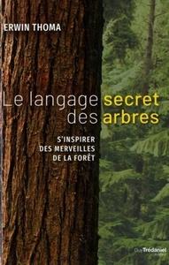LANGAGE SECRET DES ARBRES (LE)