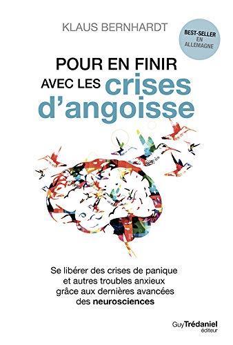 POUR EN FINIR AVEC LES CRISES D'ANGOISSE
