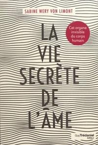 LA VIE SECRETE DE L'AME
