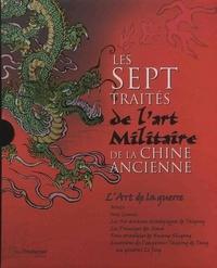 LES SEPT TRAITES DE L'ART MILITAIRE DE LA CHINE ANCIENNE (COFFRET)