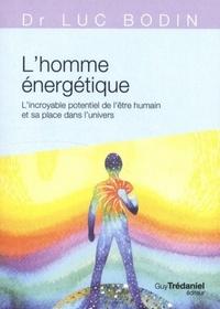 HOMME ENERGETIQUE (L')