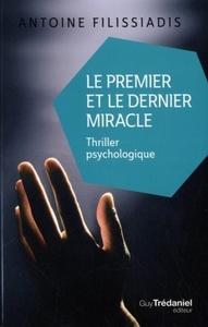 PREMIER ET LE DERNIER MIRACLE (LE)