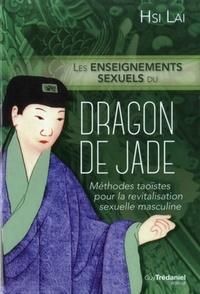 ENSEIGNEMENTS SEXUELS DU DRAGON DE JADE (LES)