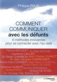 COMMENT COMMUNIQUER AVEC LES DEFUNTS