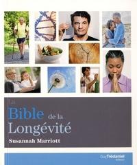 BIBLE DE LA LONGEVITE (LA)