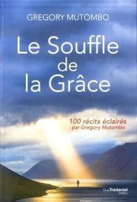 SOUFFLE DE LA GRACE (LE)