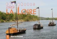 LOIRE (100 PHOTOS POUR AIMER LA)