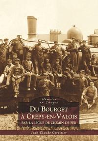 BOURGET A CREPY-EN-VALOIS (DU)