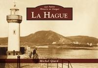 HAGUE (LA) - LES PETITS MEMOIRE EN IMAGES