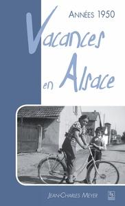 VACANCES EN ALSACE ANNEES 1950