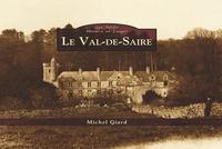 VAL DE SAIRE (LE) - LES PETITS MEMOIRE EN IMAGES