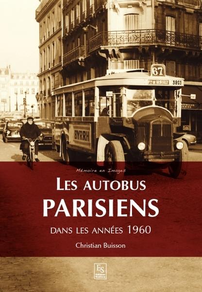 AUTOBUS PARISIENS (LES) - ANNEES 1960