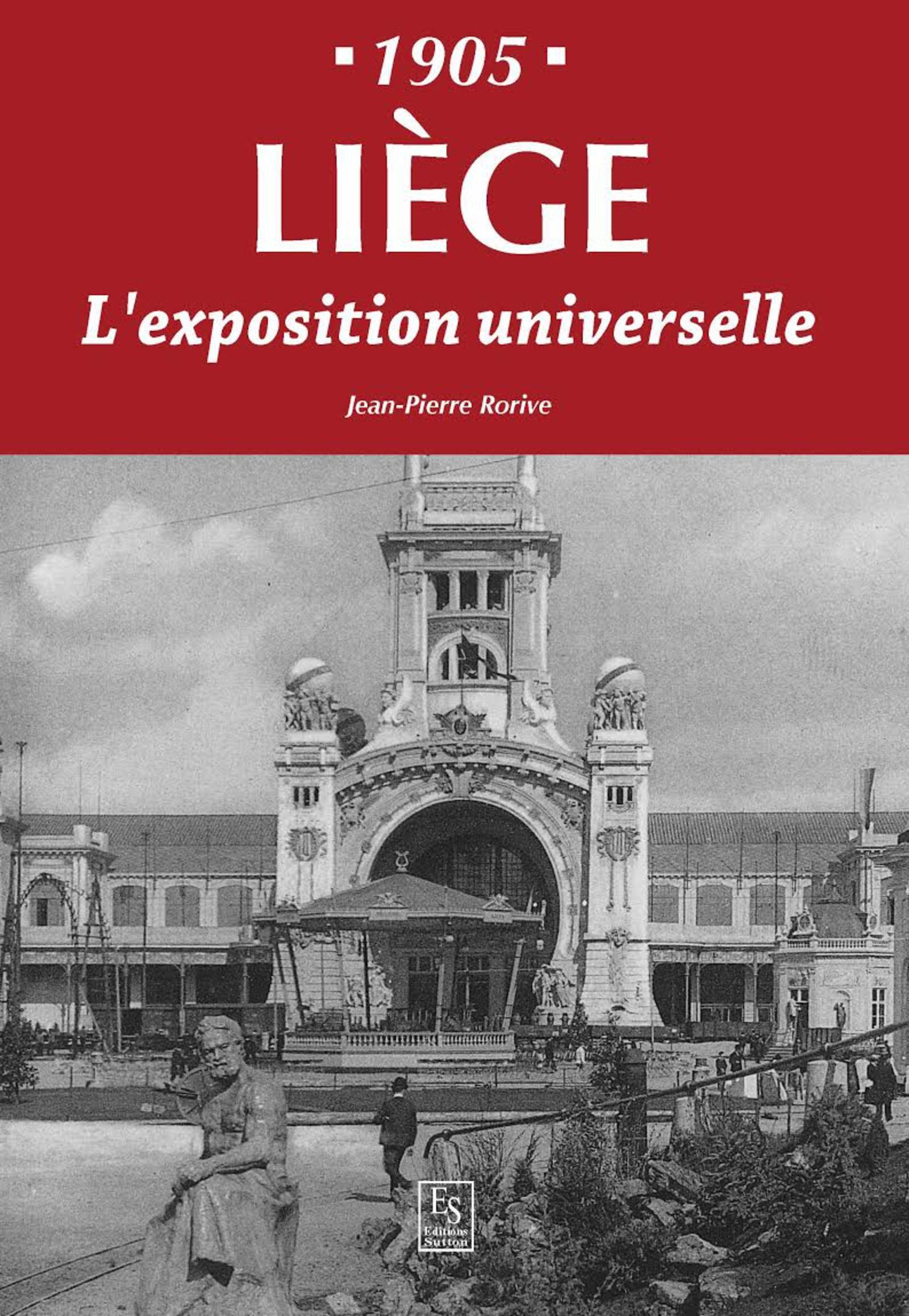 LIEGE - 1905 - L'EXPOSITION UNIVERSELLE