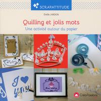 QUILLING ET JOLIS MOTS
