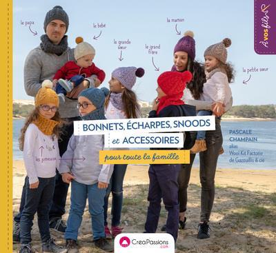 BONNETS, ECHARPES, SNOODS ET ACCESSOIRES : TRICOT POUR TOUTE LA FAMILLE !