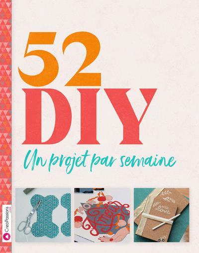 52 DIY - UN PROJET PAR SEMAINE