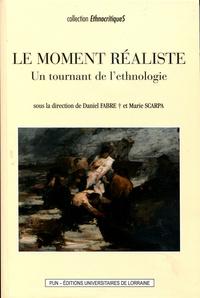LE MOMENT REALISTE. UN TOURNANT DE L'ETHNOLOGIE