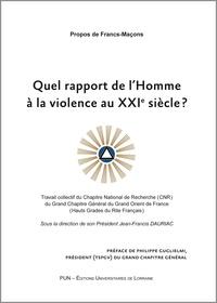 QUEL RAPPORT DE L'HOMME A LA VIOLENCE AU XXIE SIECLE ? TRAVAIL