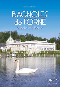 BAGNOLES DE L'ORNE, MEDECINE, SANTE, NATURE