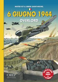 6 GIUGNO 1944 OVERLORD - BANDE DESSINEE (ITALIEN)