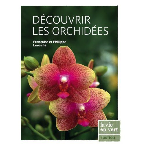 DECOUVRIR LES ORCHIDEES