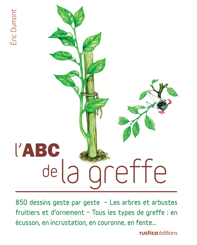 L'ABC DE LA GREFFE