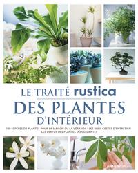 LE TRAITE RUSTICA DES PLANTES D'INTERIEUR