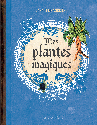CARNET DE SORCIERE, MES PLANTES MAGIQUES