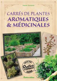 MON CARRE DE PLANTES AROMATIQUES ET MEDICINALES