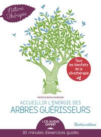 ACCUEILLIR L'ENERGIE DES ARBRES GUERISSEURS